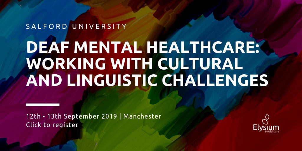 Salford University Deaf Mental Health Conference